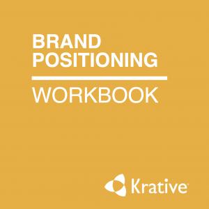 Krative's Brand Positioning Workbook
